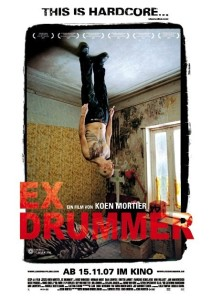 """Poster for the movie """"Ex Drummer"""""""