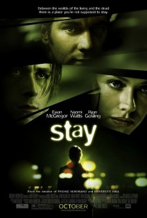 """Poster for the movie """"Stay"""""""