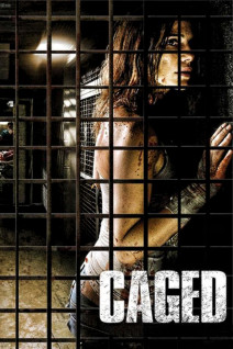 """Poster for the movie """"Caged"""""""