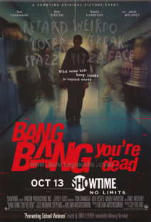 """Poster for the movie """"Bang Bang You're Dead"""""""