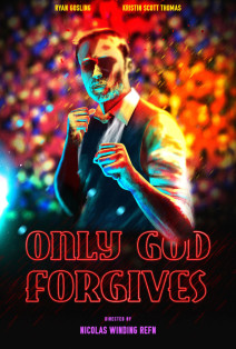 """Poster for the movie """"Only God Forgives"""""""