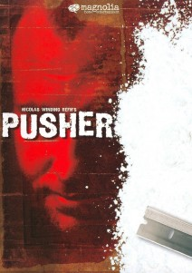 """Poster for the movie """"Pusher"""""""
