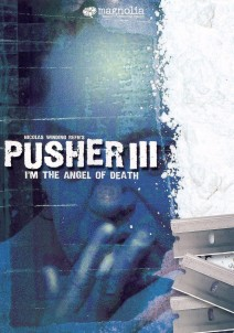"Poster for the movie ""Pusher III: I'm the Angel of Death"""