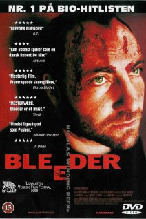 "Poster for the movie ""Bleeder"""