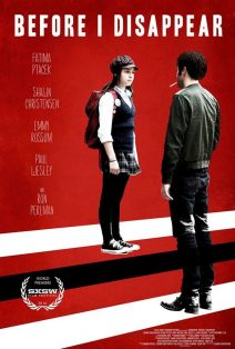 "Poster for the movie ""Before I Disappear"""