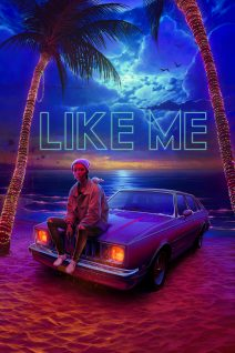 "Poster for the movie ""Like Me"""