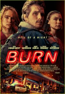 "Poster for the movie ""Burn"""