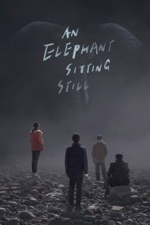 "Poster for the movie ""An Elephant Sitting Still"""