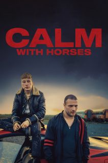 "Poster for the movie ""Calm with Horses"""