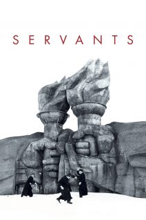 "Poster for the movie ""Servants"""