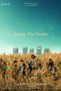 "Poster for the movie ""Acasa, My Home"""