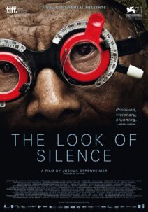 "Poster for the movie ""The Look of Silence"""