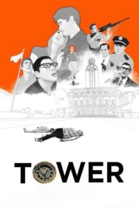 """Poster for the movie """"Tower"""""""